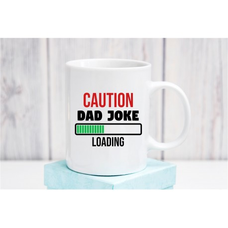 Caution Dad Joke Loading